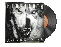 Музикален комплект | Beartooth — Aggressive