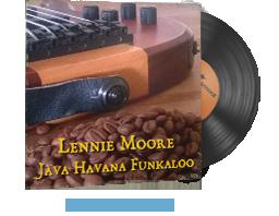 Музикален комплект | Lennie Moore — Java Havana Funkaloo