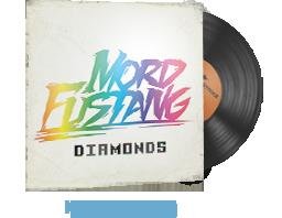Музикален комплект | Mord Fustang — Diamonds