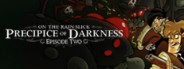On the Rain-Slick Precipice of Darkness, Episode Two