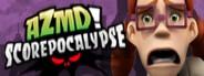 AZMD! Scorepocalypse