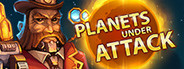 Planets Under Attack