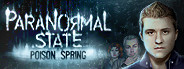 Paranormal State: Poison Spring Collector's Edition