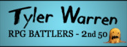 RPG Maker: Tyler Warren RPG Battlers – 2nd 50