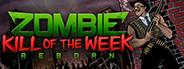 Zombie Kill of the...
