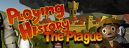 Playing History - The Plague