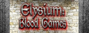 Elysium: Blood Games