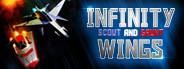 Infinity Wings - Scout & Grunt