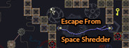 Escape From Space Shredder