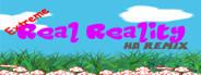 Extreme Real Reality HD Remix